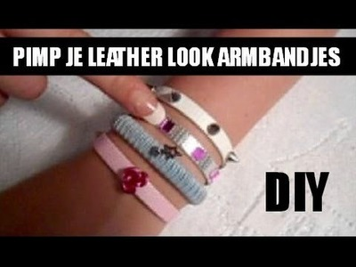Tutorial - Leather Look Armbandjes Pimpen