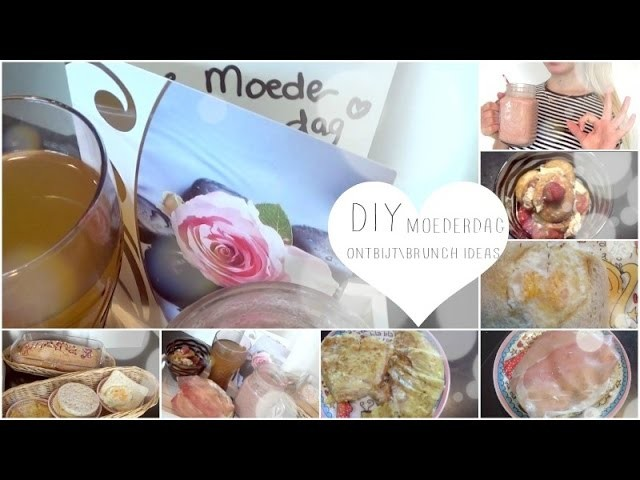DIY MOEDERDAG ONTBIJT.BRUNCH IDEAS | ThingsJuliaLoves❤️