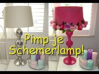 DIY Pimp je schemerlamp!