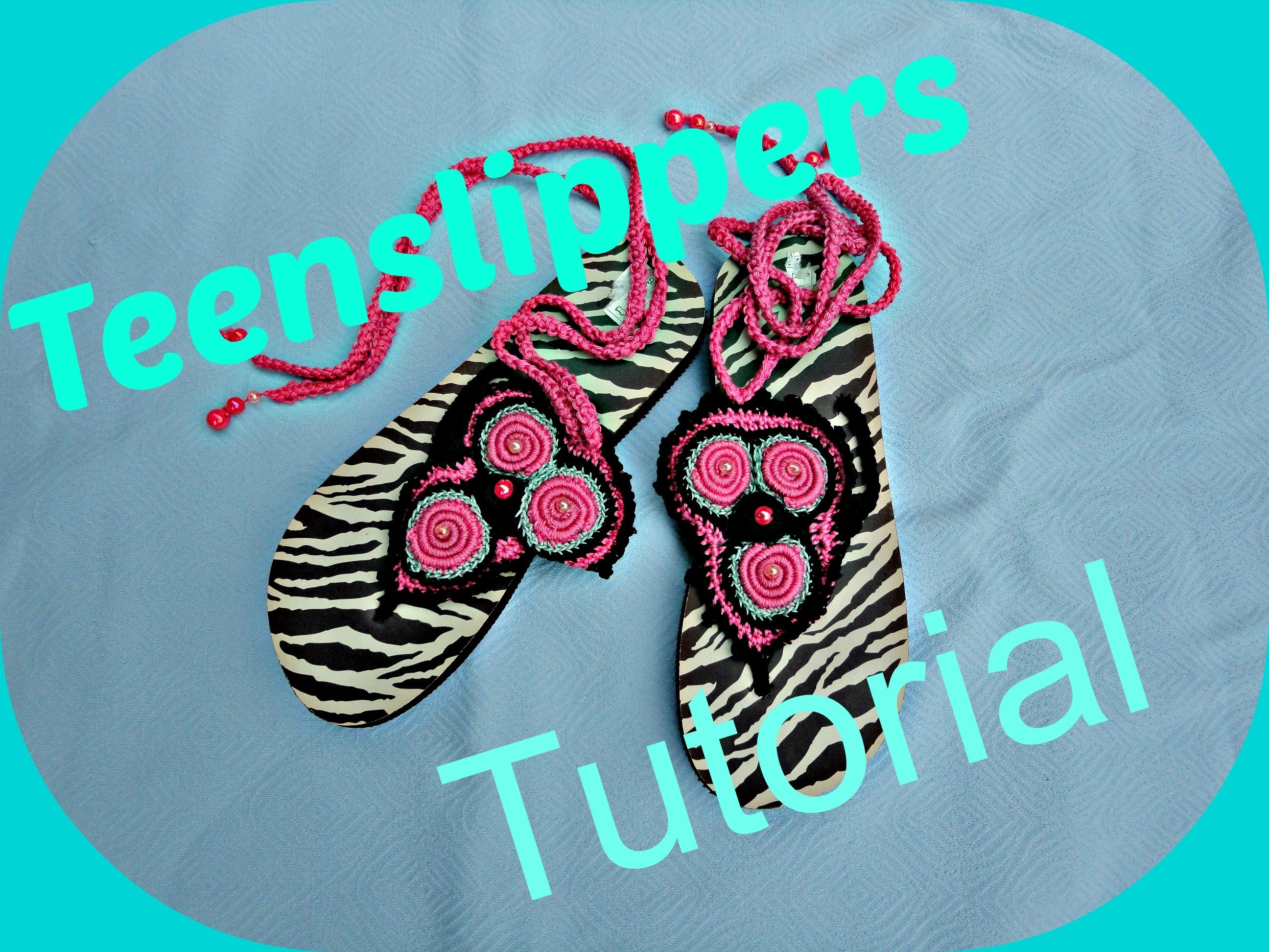 Haken doe je zo! Teenslippers haken tutorial