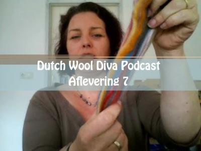 Dutch Wool Diva Podcast - Aflevering 7