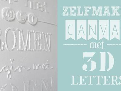 ZELFMAKEN: Canvas met 3D letters - Stop niet met dromen
