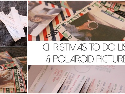 CHRISTMAS TO DO LIST & POLAROID PICTURES | DIY