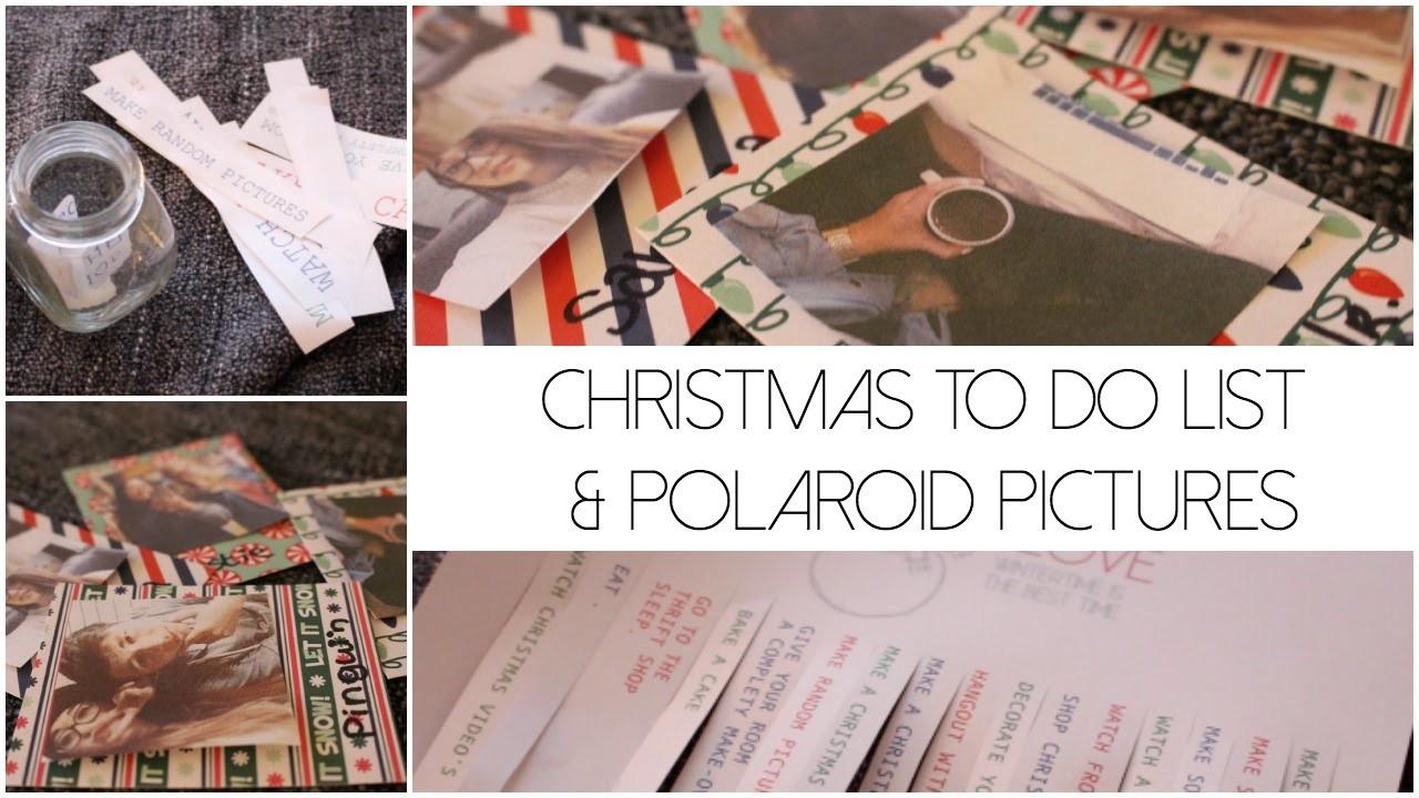 CHRISTMAS TO DO LIST & POLAROID PICTURES | DIY