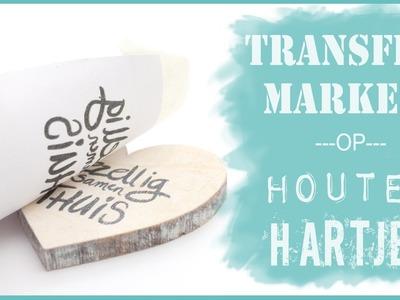 Met Transfermarker teksten op houten hartjes overbrengen