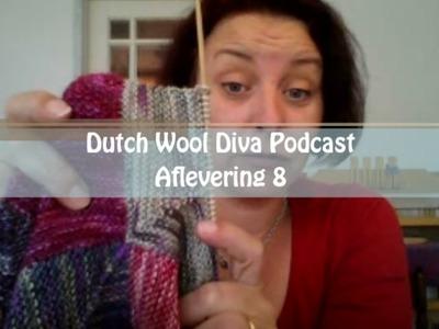 Dutch Wool Diva Podcast - Aflevering 8