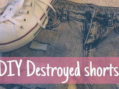 DIY destroyed short