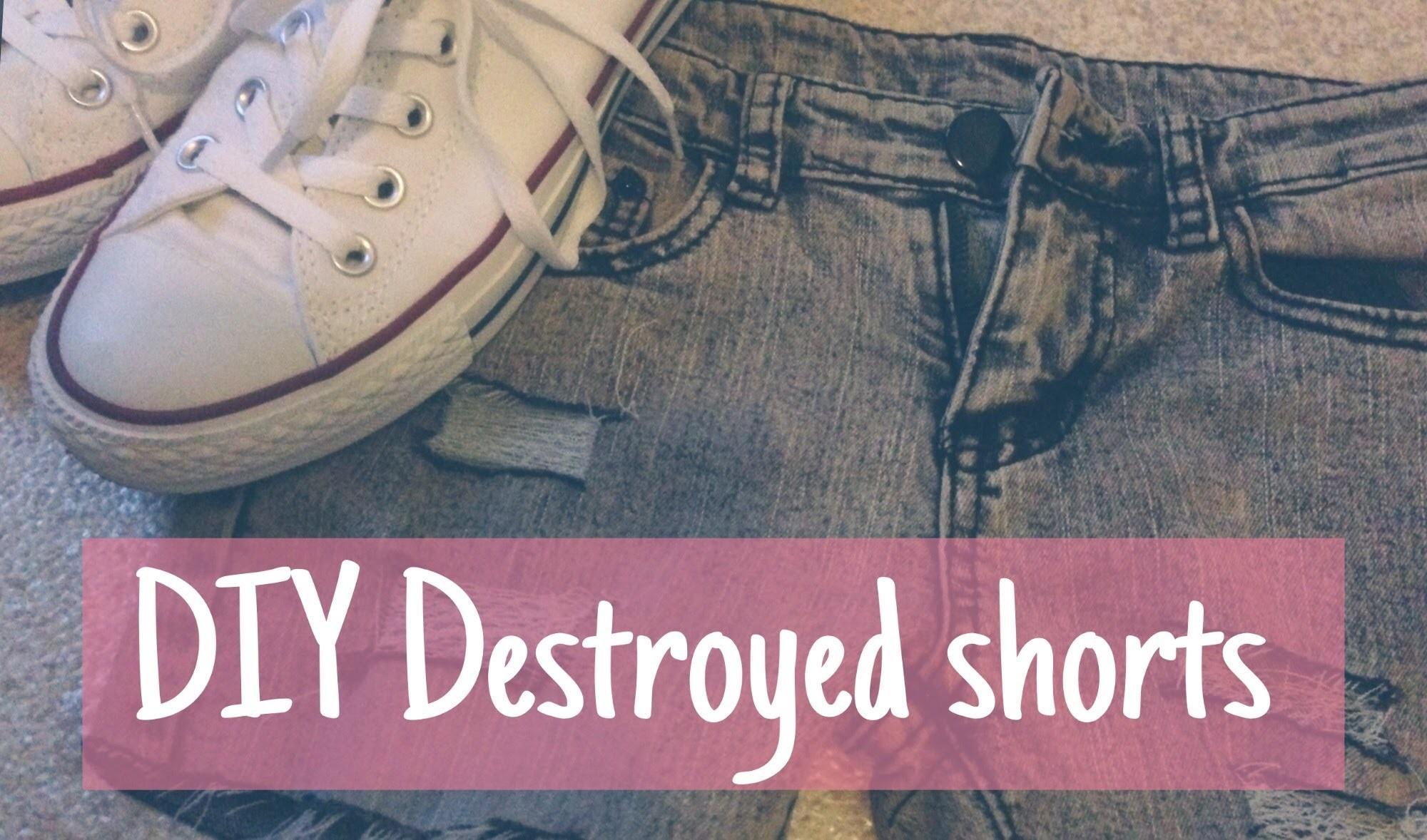 DIY destroyed short