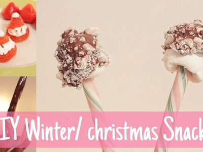 3x DIY Winter. Christmas snacks!