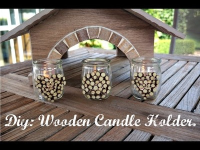 DIY: Wooden Candle Holder ❤︎ Beautyflash