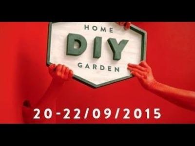 DIY, HOME & GARDEN - EDITIE 2015