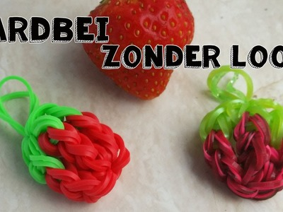 ♥  Rainbow Loom Aardbei Fruit Charm Nederlands ♥  ZONDER LOOM ♥