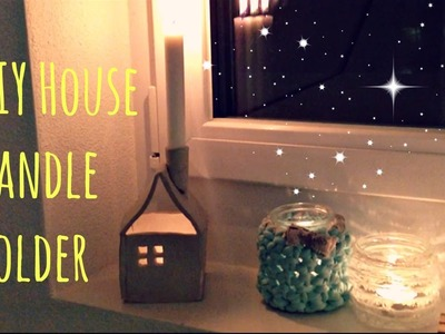 DIY | House Candle Holder