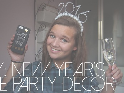 DIY: NEW YEAR'S EVE PARTY DECOR