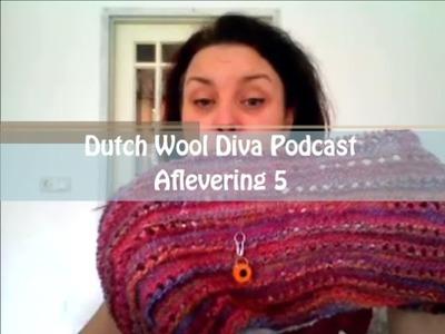 Dutch Wool Diva Podcast - Aflevering 5