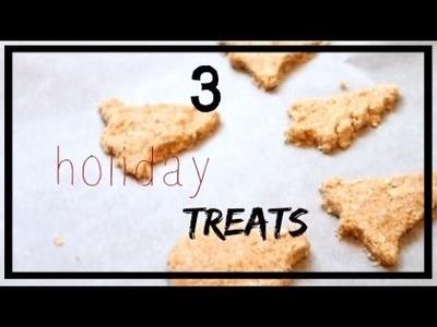 3 DIY holiday TREATS