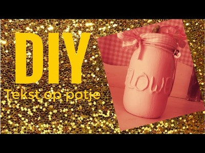 Creative Girls - DIY potje met tekst