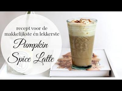 Recept voor de makkelijkste én lekkerste Pumpkin Spice Latte