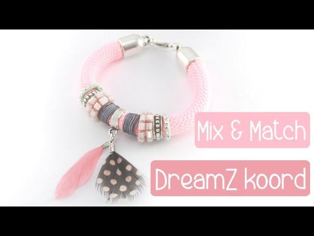 DIY: Mix & Match armband met dreamz koord