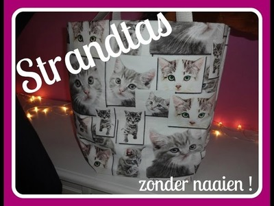 DIY STRANDTAS zonder naaien ! DIY Now sew beach bag