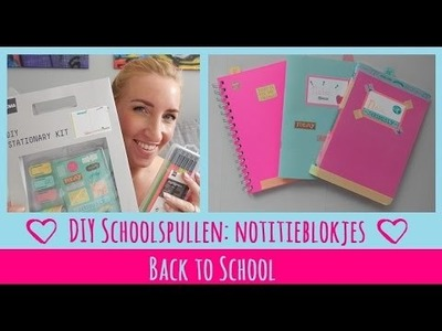 Back to School DIY: Notitieblok leuker maken