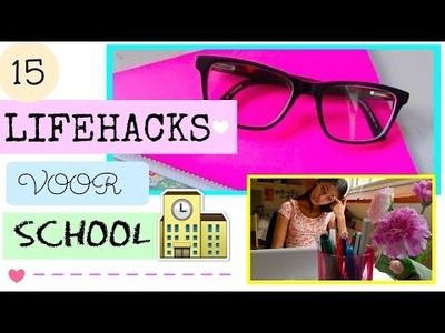 Lifehacks Voor School + DIY. Mylifeasamber