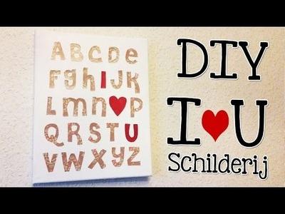 ❤ DIY I LOVE YOU CANVAS | Schattig Valentijns Kado ❤