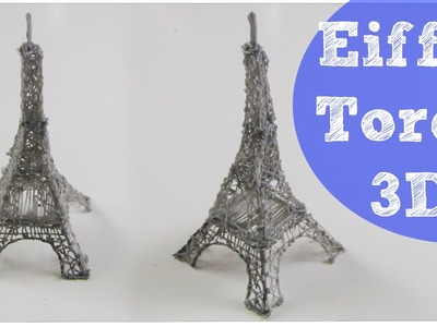 3D Pen EIFFELTOREN | How to Make