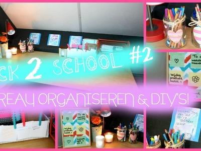 Back 2 School #2 Bureau organiseren + DIY's | www.notonlynails.nl