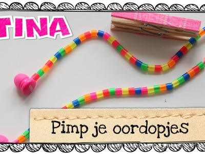 Pimp je oordopjes door Tina's DIY-vlogger Valentine
