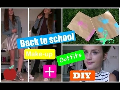 BACK TO SCHOOL: Make-up, outfits + DIY!