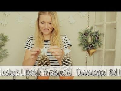 DIY Dennenappel deel 1 II Kerstspecial Lesley's Lifestyle