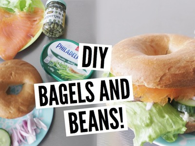 DIY BAGELS AND BEANS AT HOME !   CINDY LEE