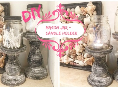 DIY - mason jar candle holder