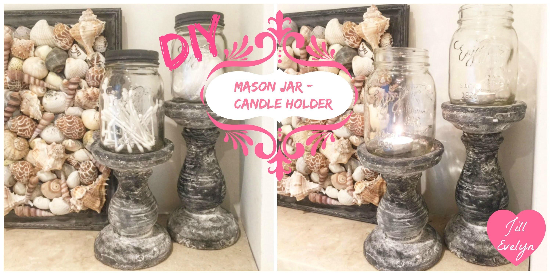 DIY - mason jar candle holder