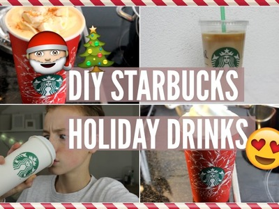 DIY STARBUCKS HOLIDAY DRINKS |Jasper