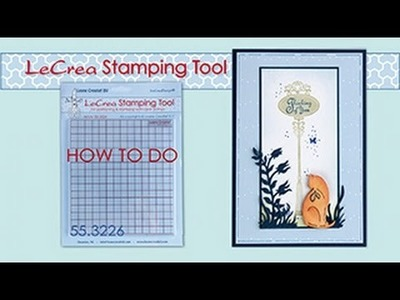 55.3226 LeCrea Stamping Tool  How to use