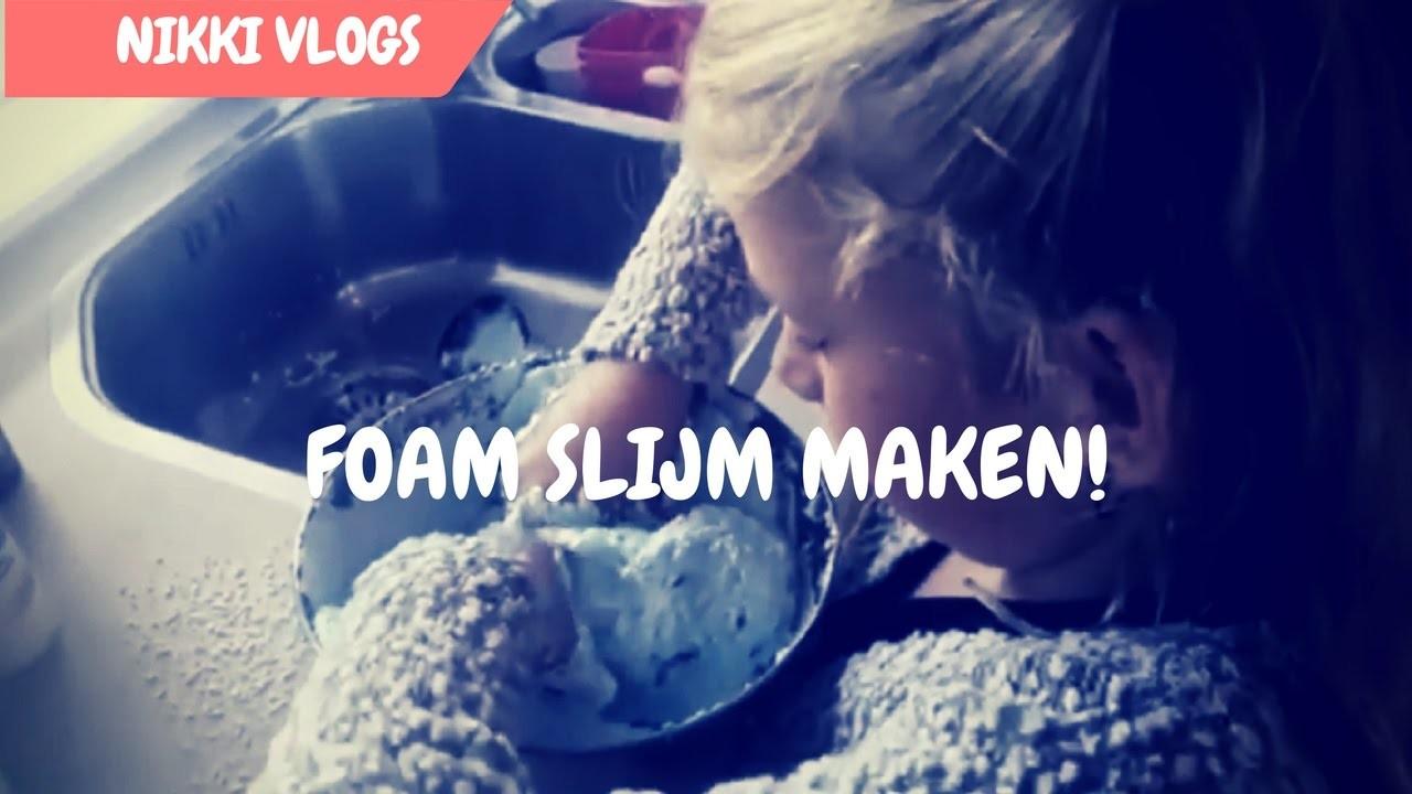FOAM SLIJM MAKEN! -NIKKIVLOGS- VLOG#49