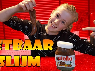 Eetbaar Slijm Maken Nutella DIY - Ja het kan echt! Super Leuk en Lekker!!