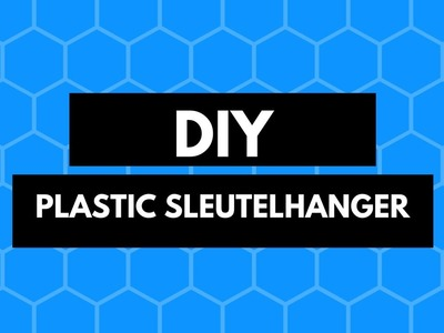 Diy plastic sleutelhanger