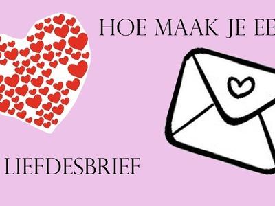 DIY hoe maak je een liefdesbrief?!?